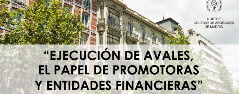 Curso ICAM: EJECUCIÓN DE AVALES, EL PAPEL DE PROMOTORAS Y ENTIDADES FINANCIERAS