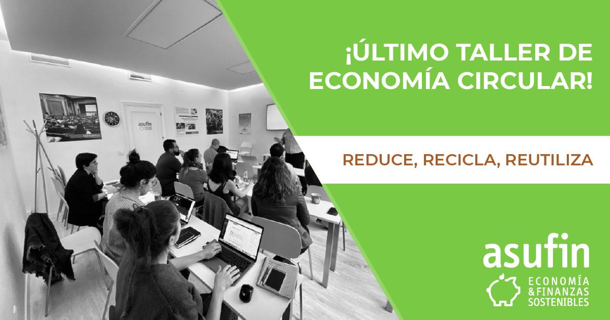 TALLER ECONOMÍA CIRCULAR: ASUFIN cierra sus talleres verdes en Palma de Mallorca el 12 de diciembre