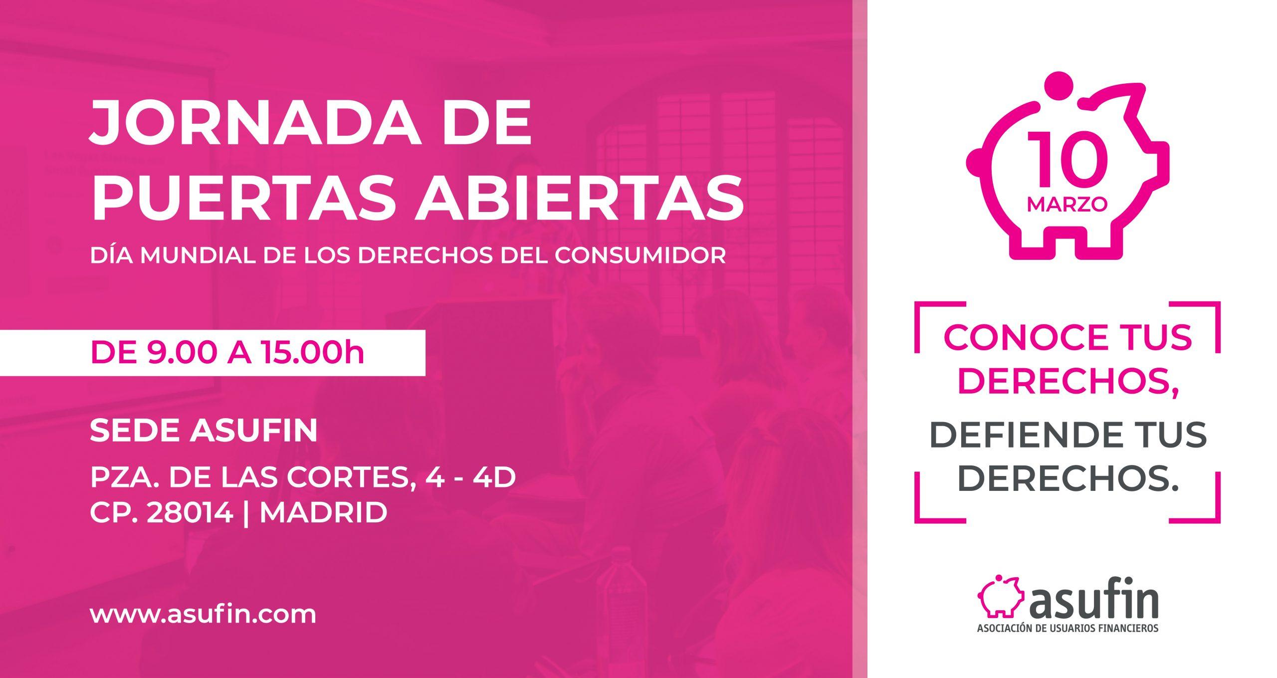DIA INTERNACIONAL DEL CONSUMIDOR: Jornada de puertas abiertas en ASUFIN, 10.3.20