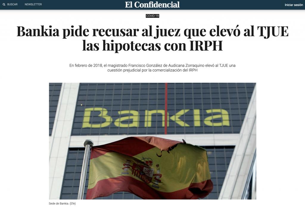 El Confidencial: Bankia pide recusar al juez que elevó al TJUE las hipotecas con IRPH