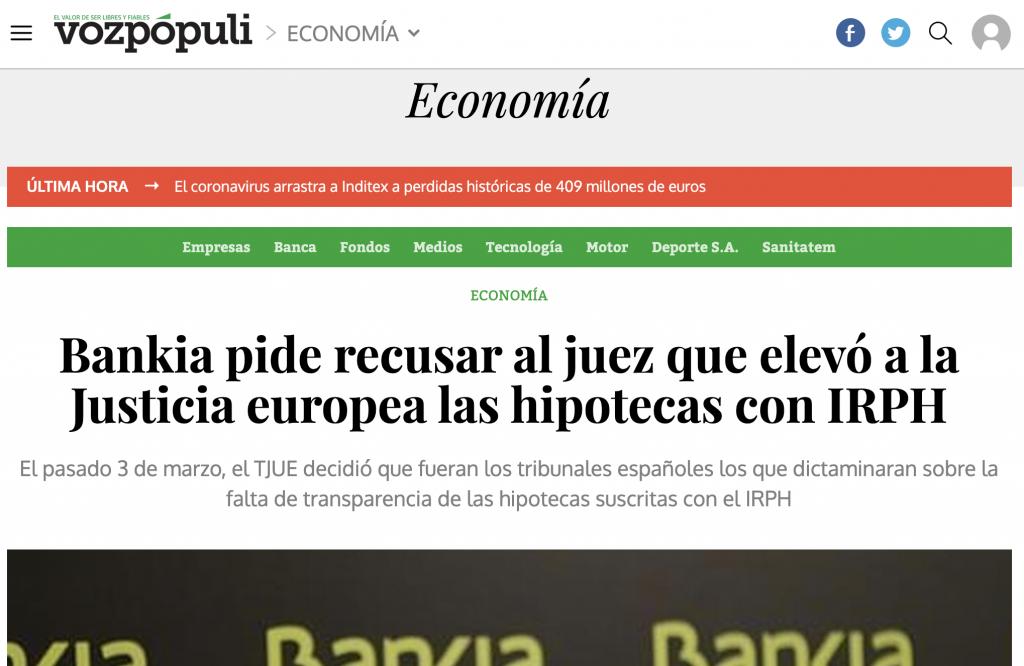 Voz Pópuli: Bankia pide recusar al juez que elevó a la Justicia europea las hipotecas con IRPH