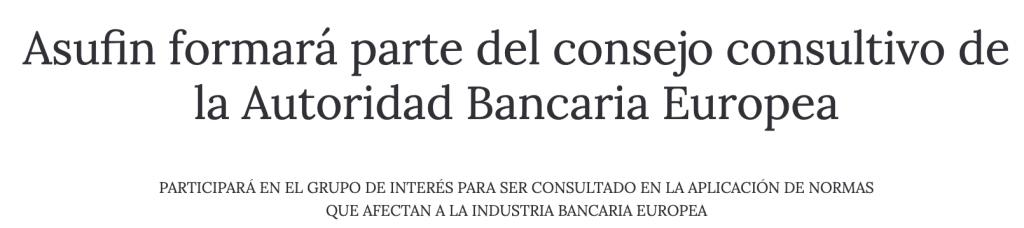 CONFILEGAL: Asufin formará parte del consejo consultivo de la Autoridad Bancaria Europea