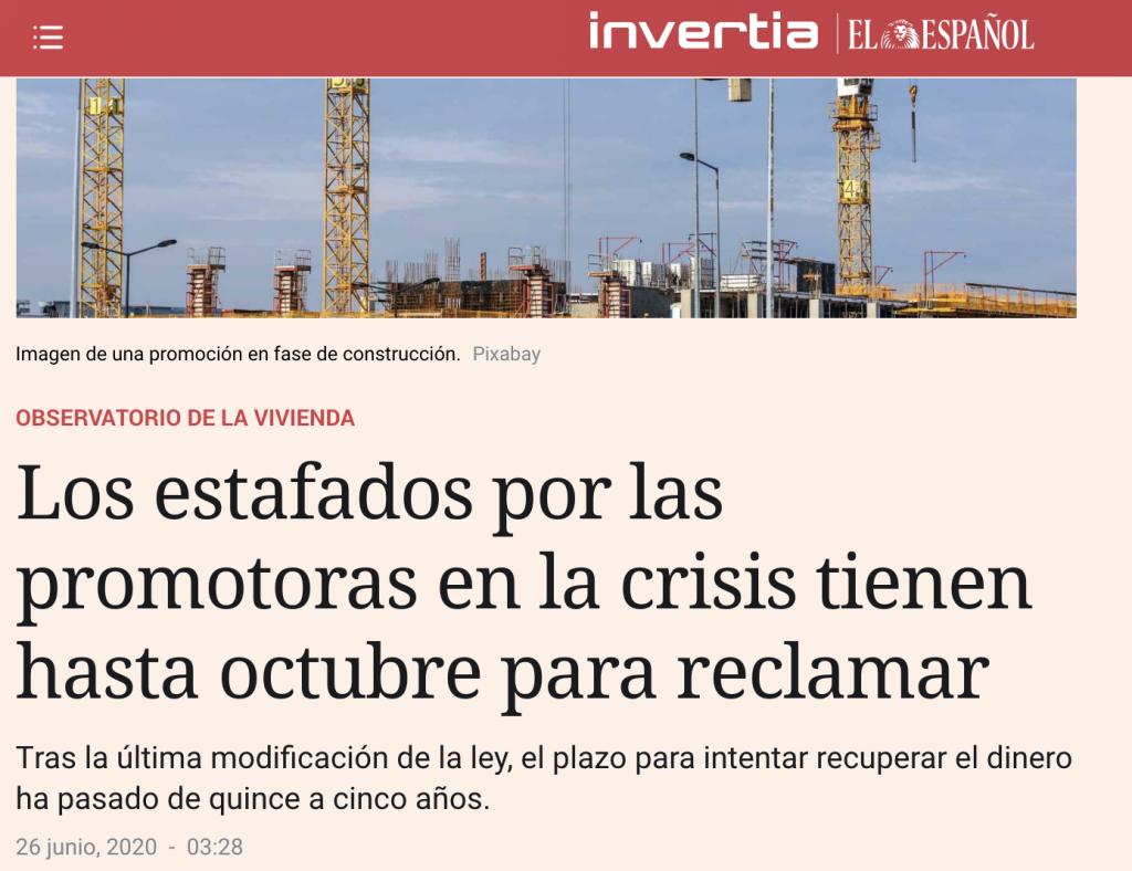 El Español: Los estafados por las promotoras en la crisis tienen hasta octubre para reclamar