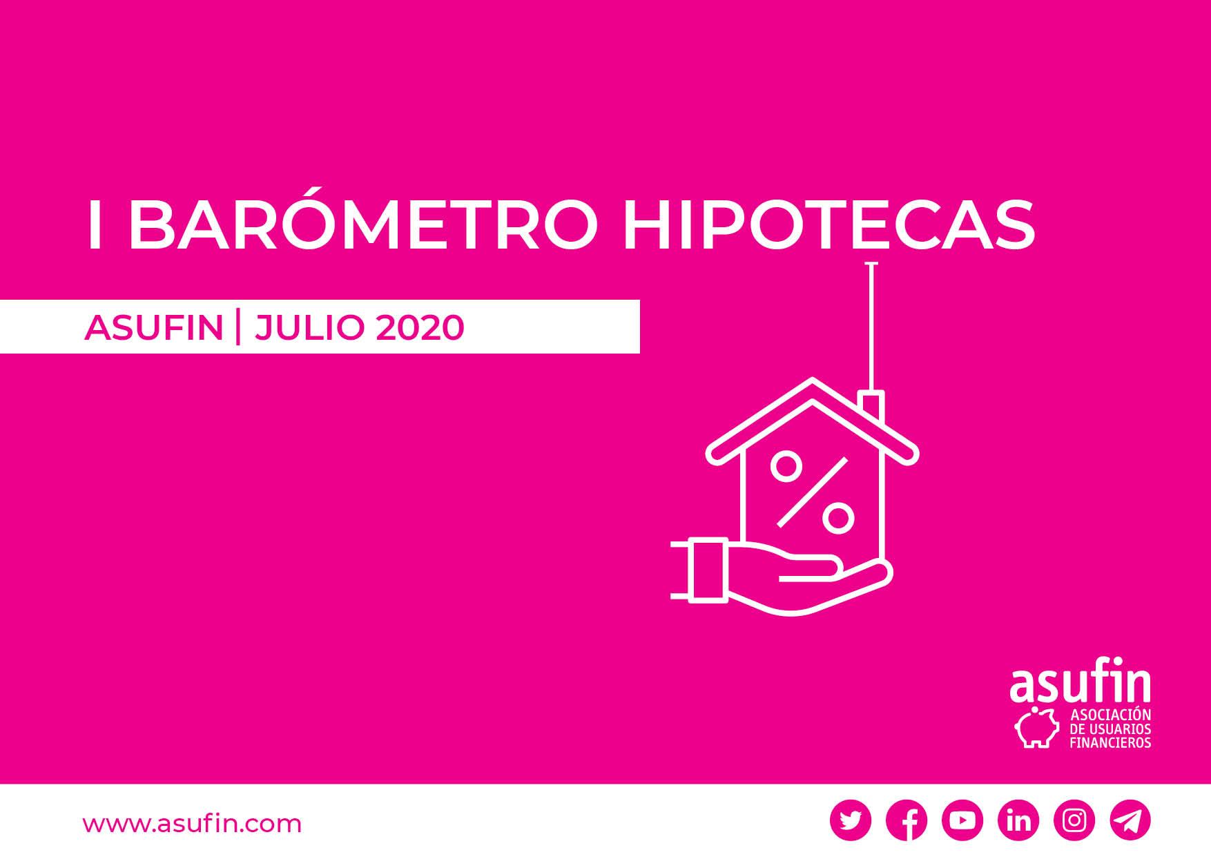 I BARÓMETRO ASUFIN DE HIPOTECAS: El 10% de los españoles renuncia a hipotecarse